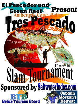 Tres Pescado is the first fly fishing tournament in Ambergris Caye